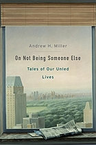 On not being someone else : tales of our unled lives