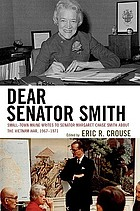 Dear Senator Smith : Small-town Maine writes to Senator Margaret Chase Smith about the Vietnam War