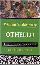 Othello, the Moor of Venice texts and contexts