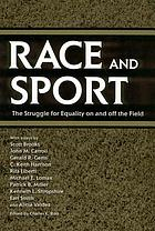 Race and sport : the struggle for equality on and off the field