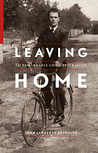 Leaving home : the remarkable life of Peter Jacyk