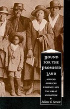 Bound for the promised land : African American religion and the great migration
