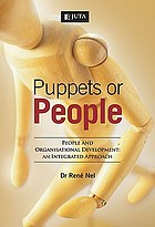 Puppets or people : people and organisational development : an integrated approach