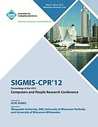 Proceedings of the 50th annual conference on Computers and People Research.