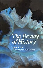The beauty of history : a novel