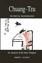 Chuang-Tzu for spiritual transformation : an analysis of the inner chapters