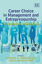 Career choice in management and entrepreneurship : a research companion