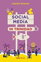 Social media in Trinidad : values and visibility