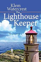 KLEM WATERCREST THE LIGHTHOUSE KEEPER.