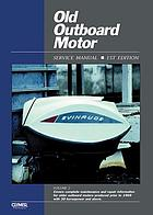 Old outboard motor service manual.