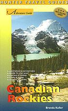 Hunter Travel Guides: Canadian Rockies Adventure Guide