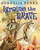 Expanded books interview. Igraine the brave