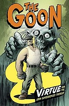 The Goon. Volume 4, Virtue and the grim consequences thereof
