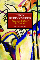 Lenin rediscovered : What is to be done? In context