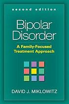Bipolar Disorder: A Family Focused Treatment Approach