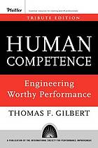 Human competence : engineering worthy performance