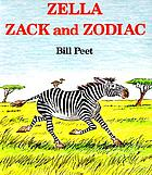 Zella, Zack, and Zodiac
