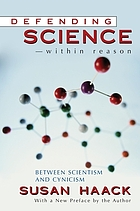 Defending science--within reason : between scientism and cynicism