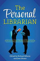 The personal librarian : enhancing the student experience