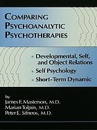 Comparing psychoanalytic psychotherapies : developmental, self, and object relations : self psychology, short-term dynamic
