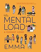 The mental load : a feminist comic