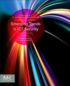 Emerging trends in ICT security