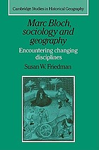 Marc Bloch, sociology and geography : encountering changing disciplines