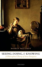 Seeing, doing, and knowing : a philosophical theory of sense perception