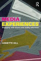 Media Experiences: Engaging with Drama and Reality Television