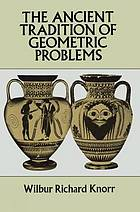 The ancient tradition of geometric problems