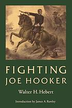 Fighting Joe Hooker