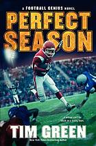 Perfect season : a Football genius novel