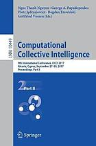 Computational collective intelligence : 9th International Conference, ICCCI 2017, Nicosia, Cyprus, September 27-29, 2017, Proceedings. Part II