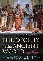 Philosophy in the ancient world : an introduction