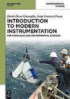 Introduction to modern instrumentation for hydraulics and environmental sciences