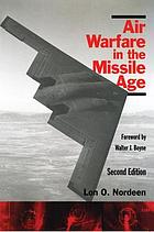 Air Warfare in the Missile Age.