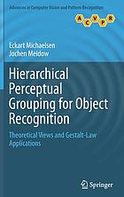 Hierarchical perceptual grouping for object recognition : theoretical views and gestalt-law applications