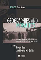 Geographies and moralities : international perspectives on development, justice and place