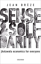 Sense and solidarity : jholawala economics for everyone