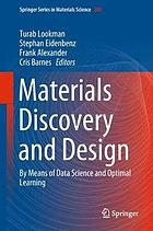 Materials discovery and design : by means of data science and optimal learning