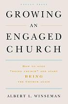 Growing an engaged church : how to stop