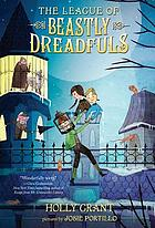 The league of beastly dreadfuls. book 1