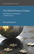The global division of labour : development and inequality in world society
