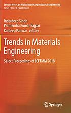Trends in materials engineering : select Proceedings of ICFTMM 2018
