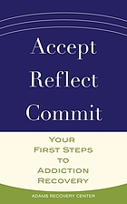 Accept, reflect, commit.