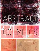 Abstract Comics : the anthology, 1967-2009