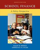 School finance : a policy perspective