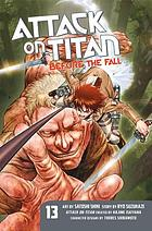 Attack on Titan. Before the fall. 13