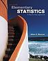 Elementary statistics : a step by step approach by  Allan G Bluman