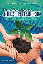 The New Science Education Leadership : an IT-based learning ecology model